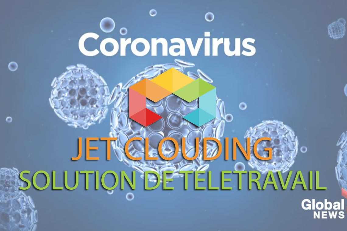 CoronaVirus , Jet Clouding solution de télétravail
